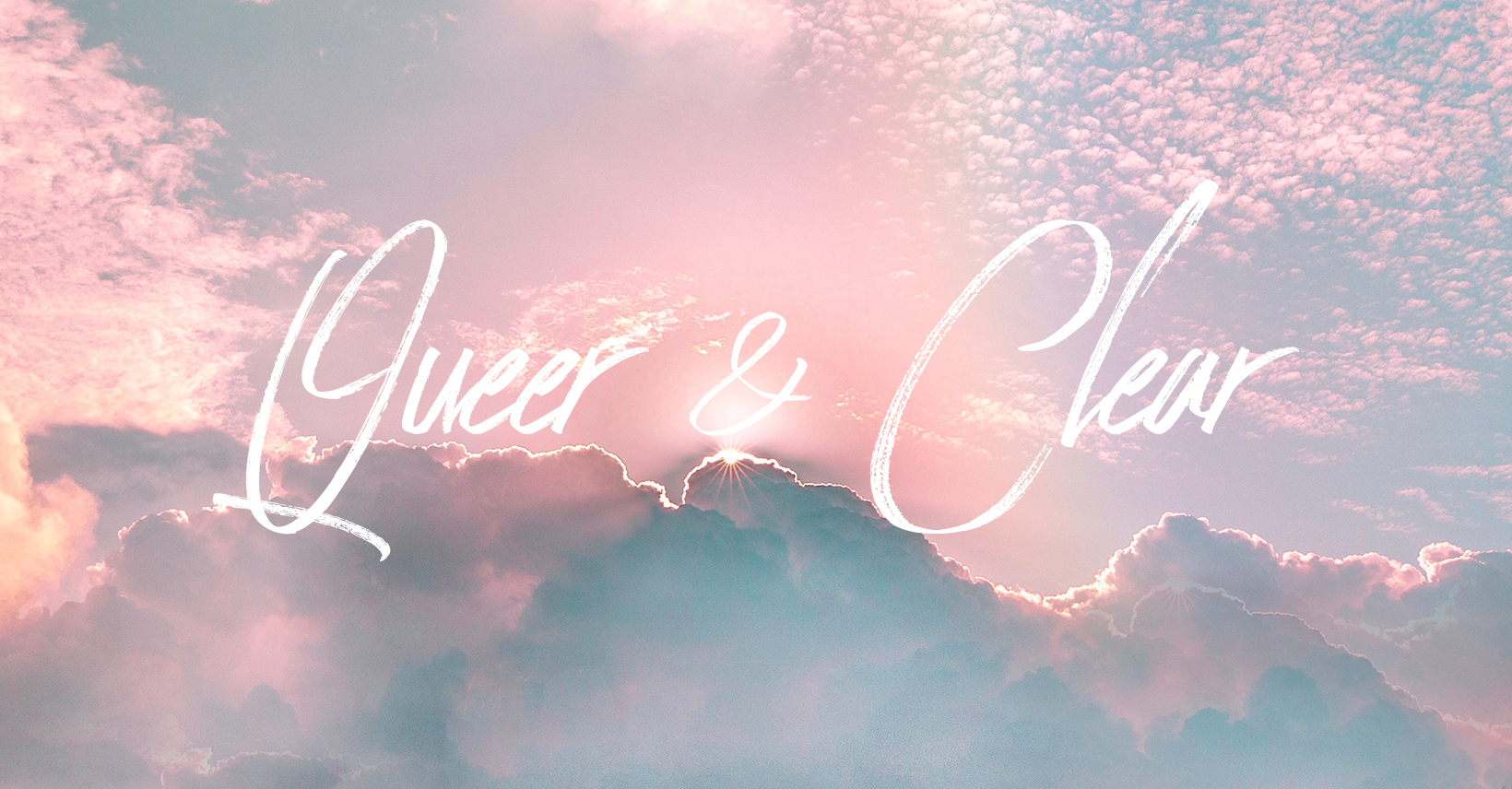 Queer & Clear
